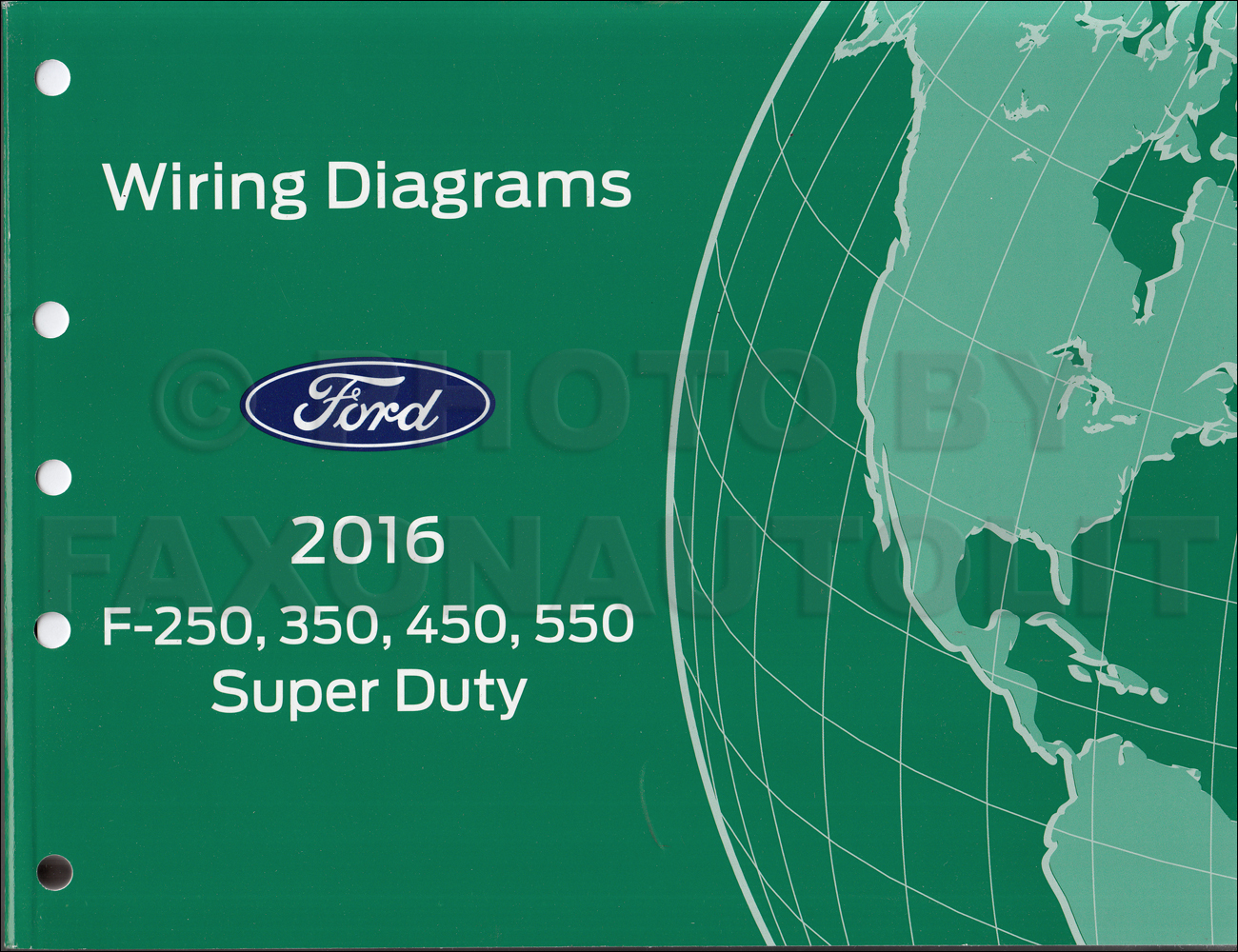 2016 Ford F250-F550 Super Dutytruck Wiring Diagram Manual Original - Ford F250 Wiring Diagram