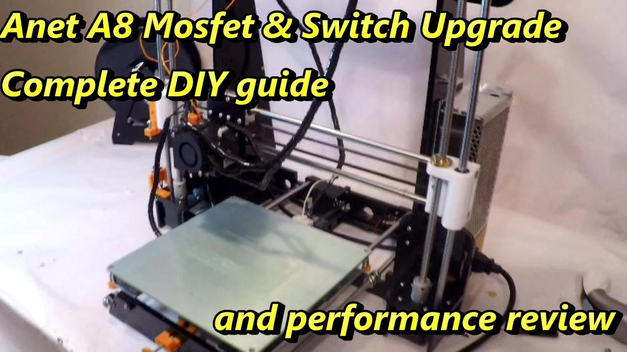 Anet A8 Mosfet And Power Switch Upgrade. Diy Guide - Youtube - Anet A8 Power Switch Wiring Diagram