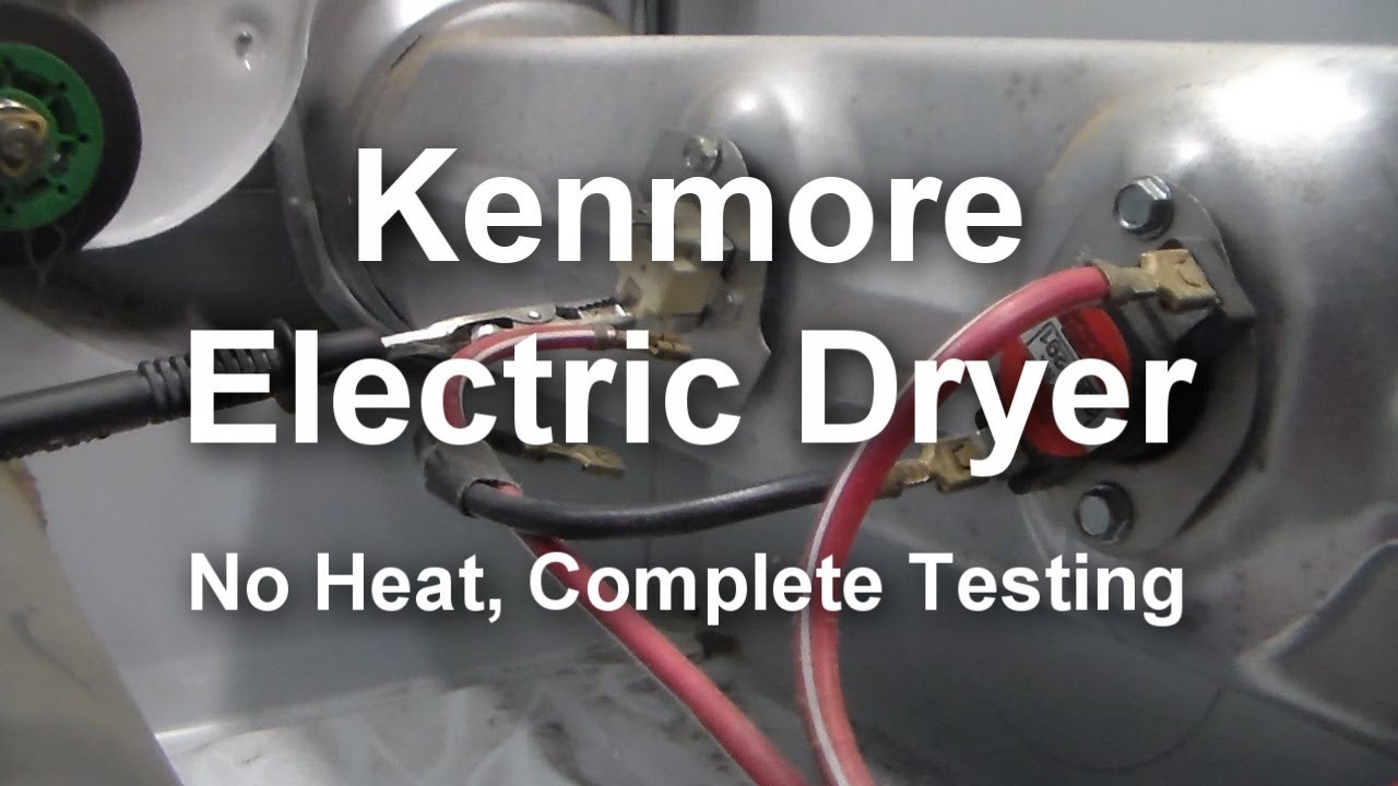 Kenmore Electric Dryer - Not Heating, What To Test And How To Test - Kenmore Dryer Wiring Diagram