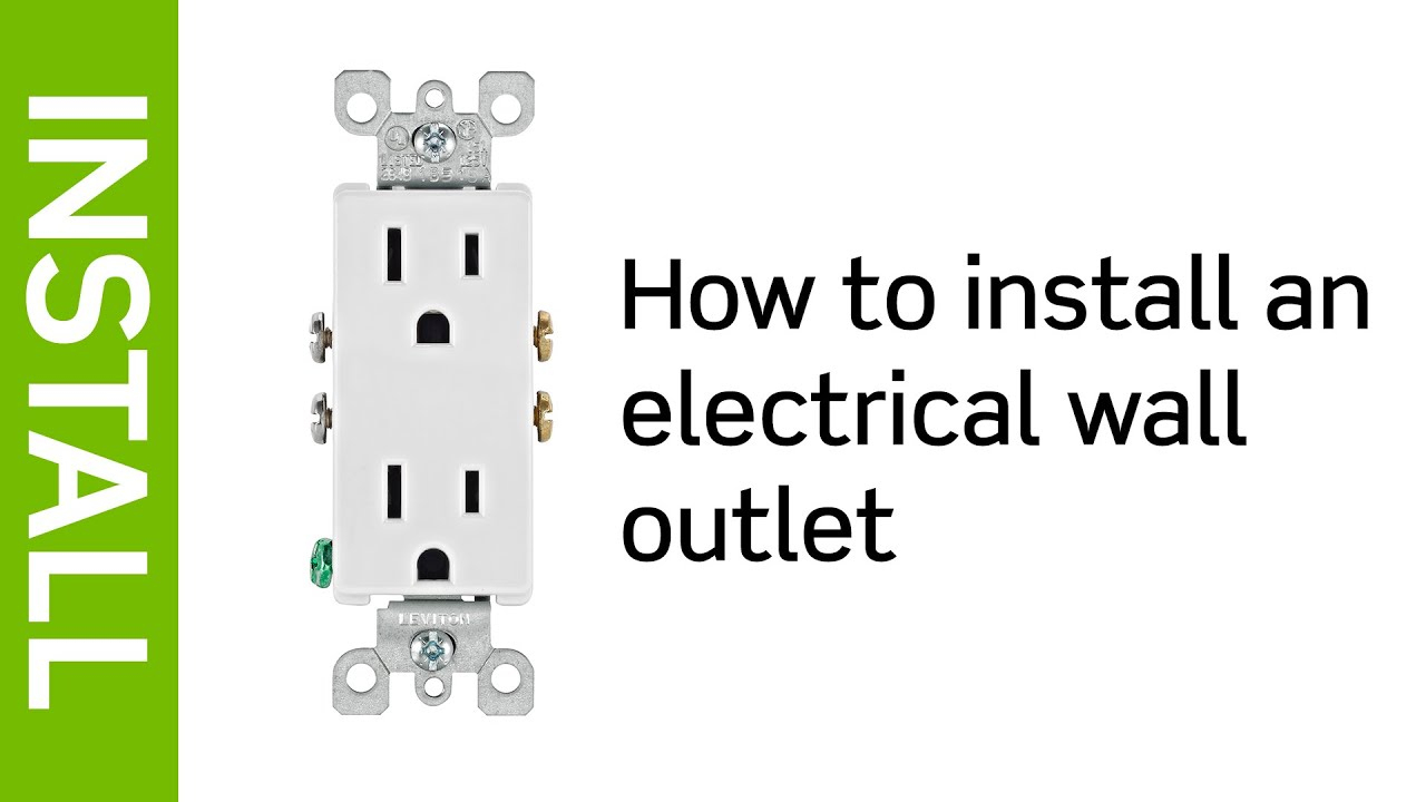 Leviton Presents: How To Install An Electrical Wall Outlet - Youtube - Leviton Switch Outlet Combination Wiring Diagram